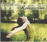 #9: Positive Relaxation