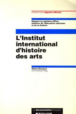 linstitut-international-dhistoire-des-arts-rapport-au-ministre-detat-ministre-de-leducation-national