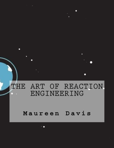 The Art of Reaction Engineering