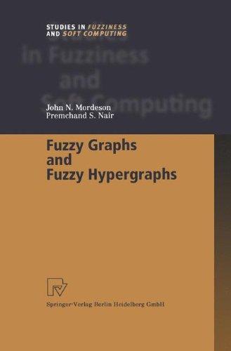 Fuzzy graphs and Fuzzy hypergraphs par John N. Mordeson