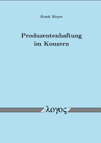 Produzentenhaftung im Konzern