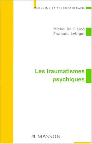 Les traumatismes psychiques