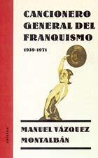Cancionero general del franquismo por Manuel Vázquez Montalbán