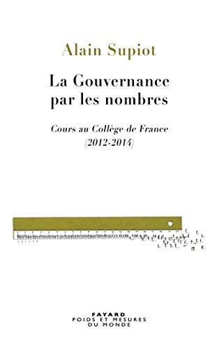 La Gouvernance par les nombres par Alain Supiot
