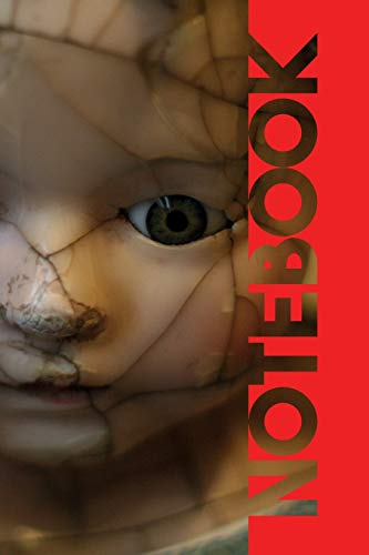 Notebook: Creepy Dolls Beautiful Composition Book for Gothic Film Fans