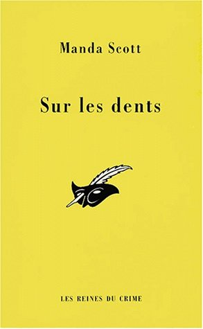 Sur les dents par Manda Scott