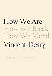 [(How We Are: Book One of the How to Live Trilogy)] [Author: Vincent Deary] published on (December, 2014)