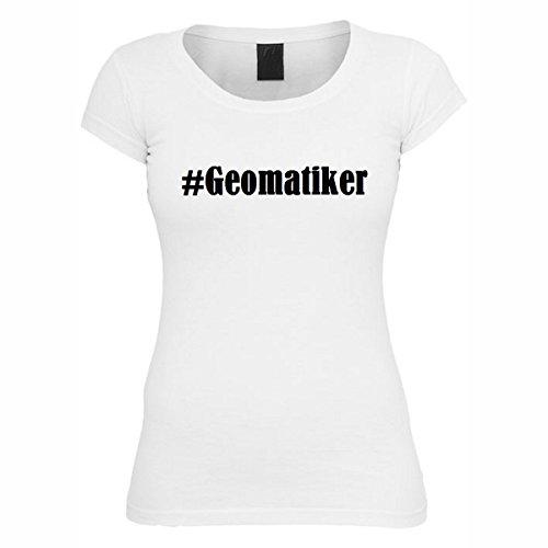 T-Shirt #Geomatiker Hashtag Raute für Damen Herren und Kinder ... in den Farben Schwarz und Weiss Weiß