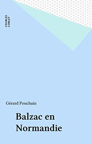 Balzac en Normandie