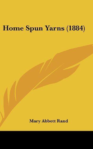 Home Spun Yarns (1884)