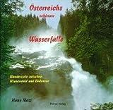 Österreichs schönste Wasserfälle: Wanderziele zwischen Wienerwald und Bodensee