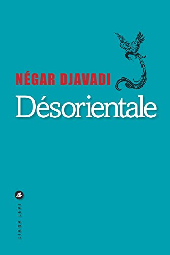 Désorientale (LITTERATUR) (French Edition)