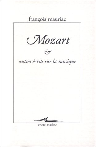 Mozart et autres écrits sur la musique