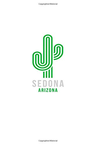 Sedona Arizona: Notebook With Lined College Ruled Paper For Hiking, Camping & Biking Fans. Blank Notepad Journal for Men, Women & Kids. Fun Christmas Or Birthday Gift For Desert Nature Lovers.