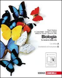 Biologia. La scienza della vita. Vol. A-B: La cellula-L'ereditariet e l'evoluzione. Per le Scuole superiori. Con espansione online