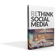 Rethink Social Media: Stop Wasting Time. Start Earning Money