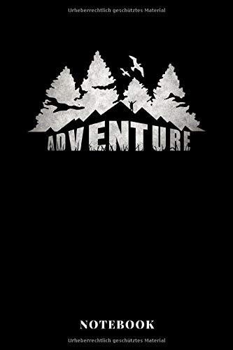 Adventure Notebook: A5 Liniertes Notizbuch für Outdoor Fans die gerne wandern oder klettern, als Geschenk zum Jahrestag, Valentinstag, Hochzeitstag oder Weihnachten - Outdoor-fan Klingen