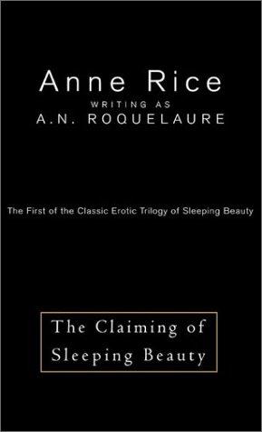 The Claiming of Sleeping Beauty (Erotic Adventures of Sleeping Beauty, 1)