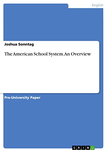 The American School System. An Overview (English Edition) -