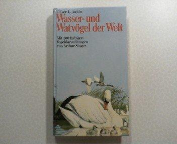 Wasser- und Watvögel der Welt. -