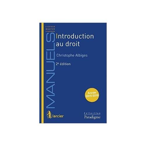Introduction au droit de Christophe Albigès ( 1 septembre 2015 )