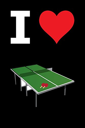 Blank Notebook - 100 Pages - I Love Ping Pong: Unruled; Unlined White Paper; 6