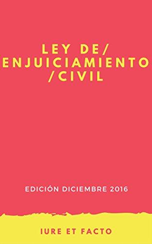 Ley de Enjuiciamiento Civil 2016: con índice (España)