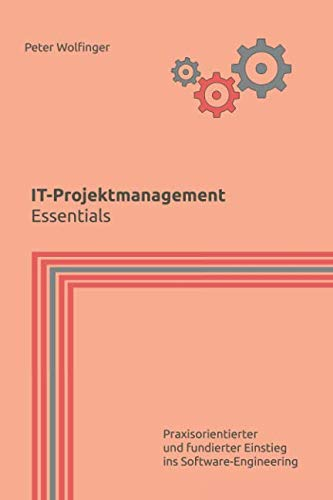 IT-Projektmanagement: Essentials