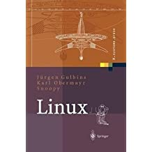 [(Linux : Konzepte, Kommandos, Oberflachen)] [By (author) Juergen Gulbins ] published on (June, 2003)