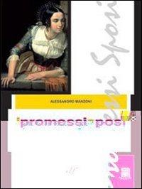 I promessi sposi. Edizione integrale. Con Guida alla lettura.