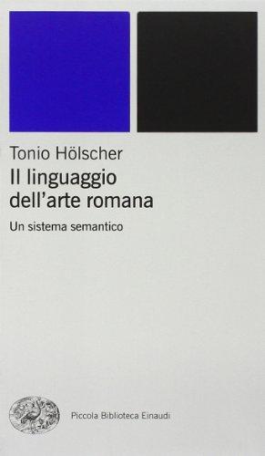 Il linguaggio dell'arte romana. Un sistema semantico