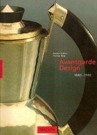 Avantgarde Design, 1880-1930 (Big art series) par Torsten Brohan