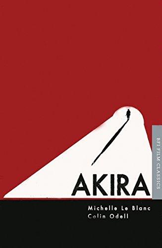 Akira (BFI Film Classics) por Michelle Le Blanc
