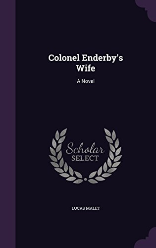 Colonel Enderby's Wife: A Novel