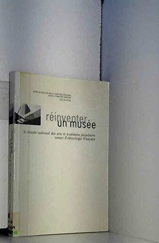 Réinventer un musée : Colloque, 25 et 26 mars 1997