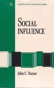 social-influence-a-volume-in-the-brooks-cole-mapping-social-psychology-series-by-john-c-turner-1991-