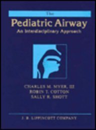 The Pediatric Airway by Charles M. Myer (1994-12-01)