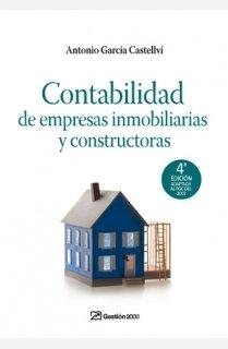 Contabilidad de empresas constructoras e inmobiliarias por Antonio García Castellví