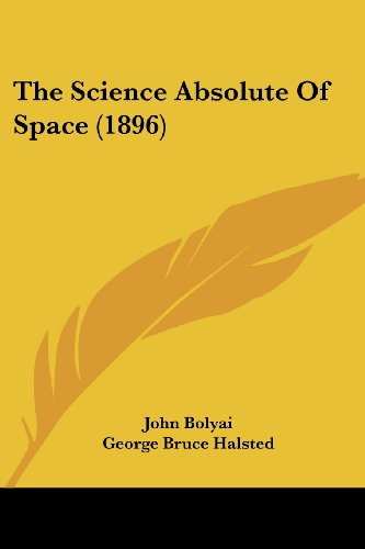 The Science Absolute of Space (1896)