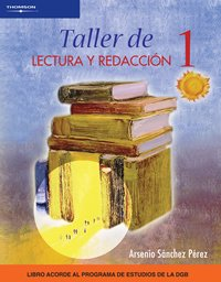 Taller de lectura y redaccion 1/Literary and Network Workshop por Arsenio Sanchez Perez