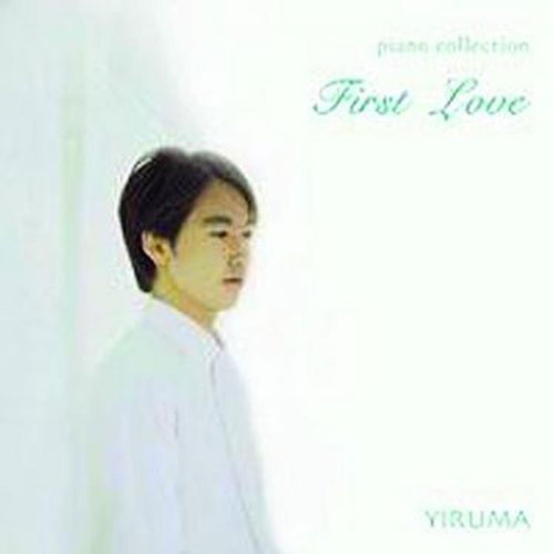 First Love (Yiruma Piano Colle...