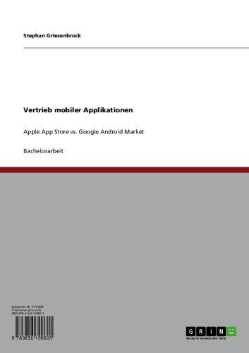 Vertrieb mobiler Applikationen: Apple App Count on vs. Google Android Market