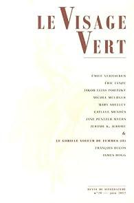 Le Visage Vert, N° 20, Juin 2012 : par Xavier Legrand-Ferronnière