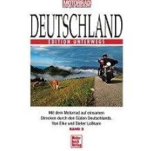 Deutschland Band 2, Süd. Edition Unterwegs.