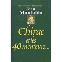 Chirac et les 40 menteurs
