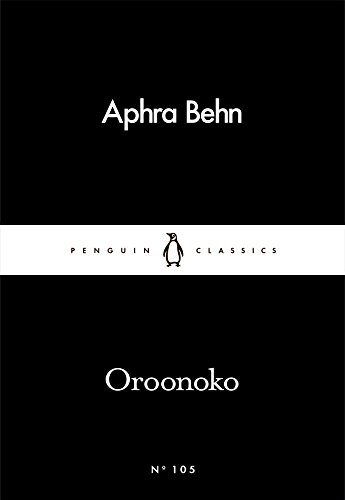 Oroonoko (Penguin Little Black Classics)