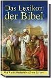 Lexikon der Bibel. Von A wie Abraham bis Z wie Zöllner - Albert J. Urban