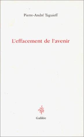 L'effacement de l'avenir par P.-A. Taguieff