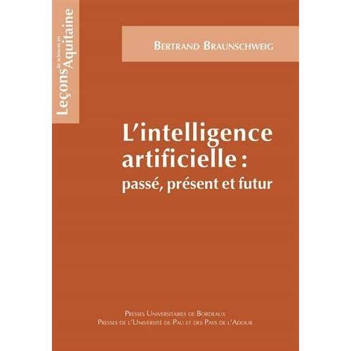 L'intelligence artificielle : passé, présent, futur