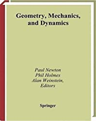 [(Geometry, Mechanics and Dynamics : Volume in Honor of the 60th Birthday of J.E.Marsden)] [Edited by Paul Newton ] published on (September, 2002)